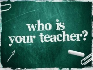 who is your teacher